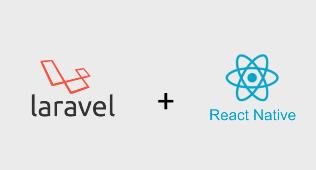 Laravel + React Native